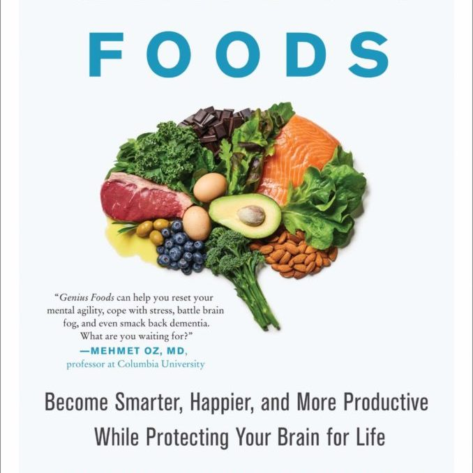 genius-foods-become-smarter-happier-and-more-productive-while-protecting-your-brain-for-life